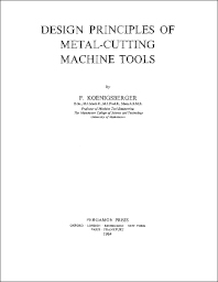 Design Principles of Metal-Cutting Machine Tools - 1st Edition - ISBN: 9780080101064, 9781483180618