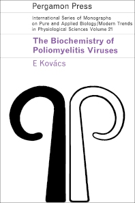 The Biochemistry of Poliomyelitis Viruses - 1st Edition - ISBN: 9780080101118, 9781483150338
