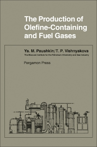 The Production of Olefine-Containing and Fuel Gases - 1st Edition - ISBN: 9780080101682, 9781483185019