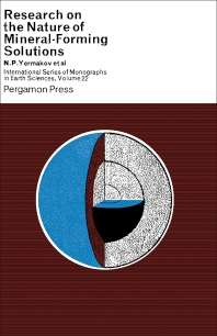 Research on the Nature of Mineral-Forming Solutions - 1st Edition - ISBN: 9780080101873, 9781483164977