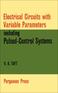 Electrical Circuits with Variable Parameters - 1st Edition - ISBN: 9780080102221, 9781483151458