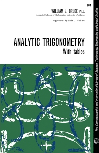 Analytic Trigonometry - 1st Edition - ISBN: 9780080103112, 9781483180649