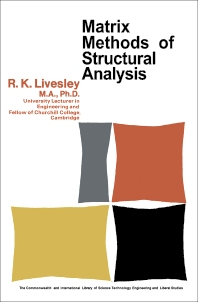 Matrix Methods of Structural Analysis - 1st Edition - ISBN: 9780080103556, 9781483136264