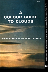 A Colour Guide to Clouds - 1st Edition - ISBN: 9780080103747, 9781483279213
