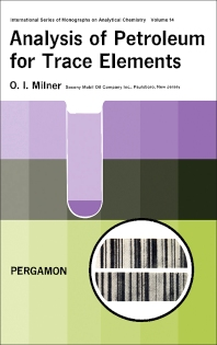 analysis of petroleum for trace elements 1st edition. Black Bedroom Furniture Sets. Home Design Ideas