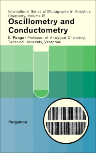 Oscillometry and Conductometry - 1st Edition - ISBN: 9780080105390, 9781483156897