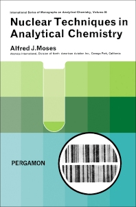 Nuclear Techniques in Analytical Chemistry - 1st Edition - ISBN: 9780080106953, 9781483157047