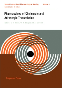 Pharmacology of Cholinergic and Adrenergic Transmission - 1st Edition - ISBN: 9780080108056, 9781483185392