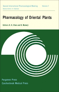 Pharmacology of Oriental Plants - 1st Edition - ISBN: 9780080108094, 9781483185408