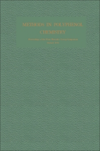 Methods in Polyphenol Chemistry - 1st Edition - ISBN: 9780080108872, 9781483156996
