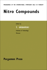 Nitro Compounds - 1st Edition - ISBN: 9780080109091, 9781483284422