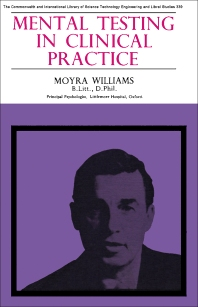 Mental Testing in Clinical Practice - 1st Edition - ISBN: 9780080109831, 9781483180748