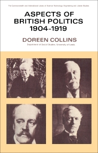 Aspects of British Politics 1904–1919 - 1st Edition - ISBN: 9780080109879, 9781483137230