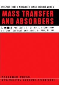 Mass Transfer and Absorbers - 1st Edition - ISBN: 9780080110028, 9781483155678