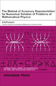 The Method of Summary Representation for Numerical Solution of Problems of Mathematical Physics - 1st Edition - ISBN: 9780080110172, 9781483185460