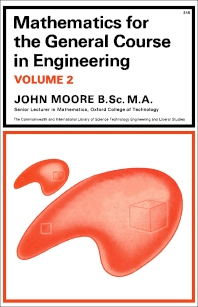Mathematics for the General Course in Engineering - 1st Edition - ISBN: 9780080110356, 9781483137117