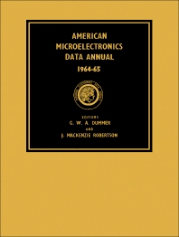 American Microelectronics Data Annual 1964–65 - 1st Edition - ISBN: 9780080110646, 9781483185491