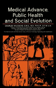 Medical Advance, Public Health and Social Evolution - 1st Edition - ISBN: 9780080112299, 9781483141879