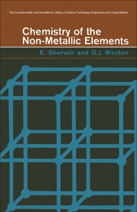 Chemistry of the Non-Metallic Elements - 1st Edition - ISBN: 9780080112954, 9781483139050