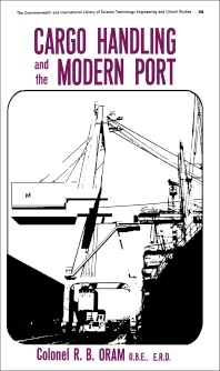 Cargo Handling and the Modern Port - 1st Edition - ISBN: 9780080113050, 9781483180861