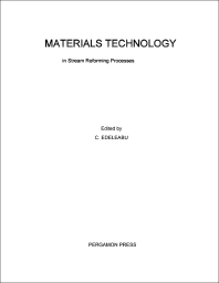 Materials Technology in Steam Reforming Processes - 1st Edition - ISBN: 9780080113234, 9781483180878