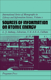 Sources of Information on Atomic Energy - 1st Edition - ISBN: 9780080113456, 9781483156002