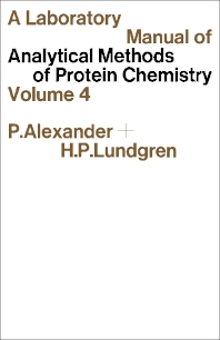 A Laboratory Manual of Analytical Methods of Protein Chemistry - 1st Edition - ISBN: 9780080113982, 9781483185644