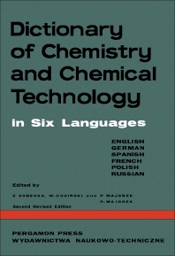 Dictionary of Chemistry and Chemical Technology - 1st Edition - ISBN: 9780080116006, 9781483284439