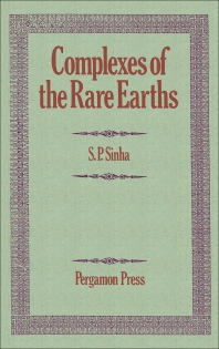 Complexes of the Rare Earths - 1st Edition - ISBN: 9780080116167, 9781483156798