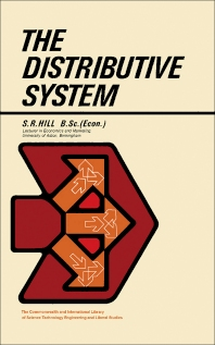 The Distributive System - 1st Edition - ISBN: 9780080117386, 9781483148786