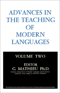 Advances in the Teaching of Modern Languages - 1st Edition - ISBN: 9780080118406, 9781483185880