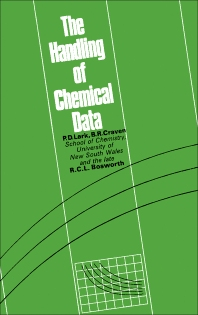 The Handling of Chemical Data - 1st Edition - ISBN: 9780080118499, 9781483146157