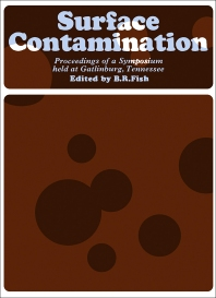 Surface Contamination - 1st Edition - ISBN: 9780080119182, 9781483154879