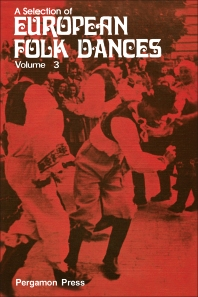 A Selection of European Folk Dances - 1st Edition - ISBN: 9780080119267, 9781483139906