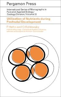 Utilization of Nutrients During Postnatal Development - 1st Edition - ISBN: 9780080119397, 9781483185934