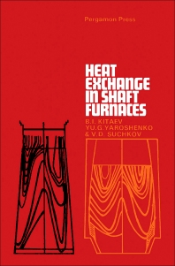 Heat Exchange in Shaft Furnaces - 1st Edition - ISBN: 9780080119489, 9781483154930