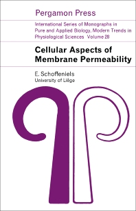 Cellular Aspects of Membrane Permeability - 1st Edition - ISBN: 9780080120218, 9781483149103