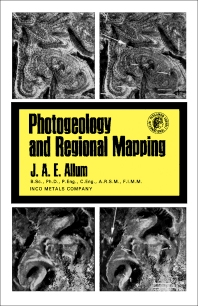 Photogeology and Regional Mapping - 1st Edition - ISBN: 9780080120331, 9781483279596
