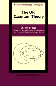 The Old Quantum Theory - 1st Edition - ISBN: 9780080121024, 9781483151960
