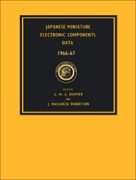 Japanese Miniature Electronic Components Data 1966—7 - 1st Edition - ISBN: 9780080121932, 9781483149394