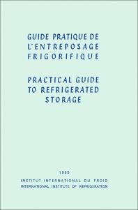 Guide Pratique de l'Entreposage Frigorifique - 1st Edition - ISBN: 9780080122151, 9781483138688
