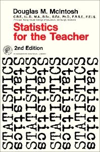 Statistics for the Teacher - 2nd Edition - ISBN: 9780080122540, 9781483186122