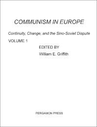 Communism in Europe - 1st Edition - ISBN: 9780080124193, 9781483137438