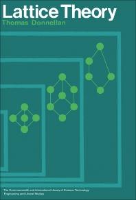 Lattice Theory - 1st Edition - ISBN: 9780080125633, 9781483147499