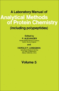 A Laboratory Manual of Analytical Methods of Protein Chemistry - 1st Edition - ISBN: 9780080126777, 9781483152455