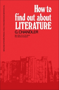 How to Find Out About Literature - 1st Edition - ISBN: 9780080127651, 9781483279794