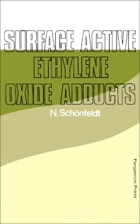 Surface Active Ethylene Oxide Adducts - 1st Edition - ISBN: 9780080128191, 9781483186252