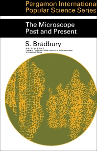 The Microscope Past and Present - 1st Edition - ISBN: 9780080128481, 9781483138978