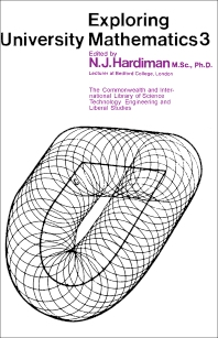 Exploring University Mathematics - 1st Edition - ISBN: 9780080129037, 9781483148168