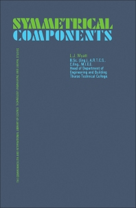 Symmetrical Components - 1st Edition - ISBN: 9780080129785, 9781483181202